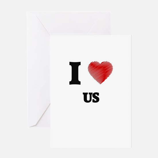 I love Us Greeting Cards