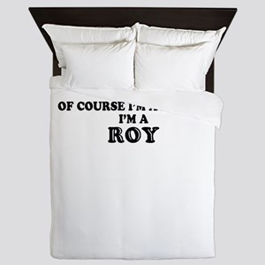 Of course I'm Awesome, Im ROY Queen Duvet