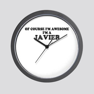 Of course I'm Awesome, Im JAVIER Wall Clock