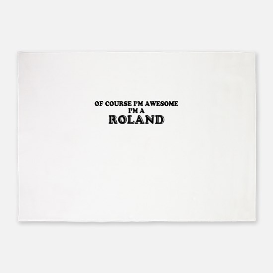 Of course I'm Awesome, Im ROLAND 5'x7'Area Rug