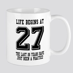 Life Begins At 27... 27th Birthday Mugs