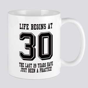 Life Begins At 30... 30th Birthday Mugs