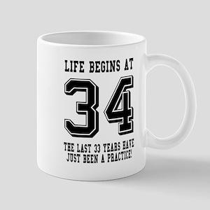 Life Begins At 34... 34th Birthday Mugs