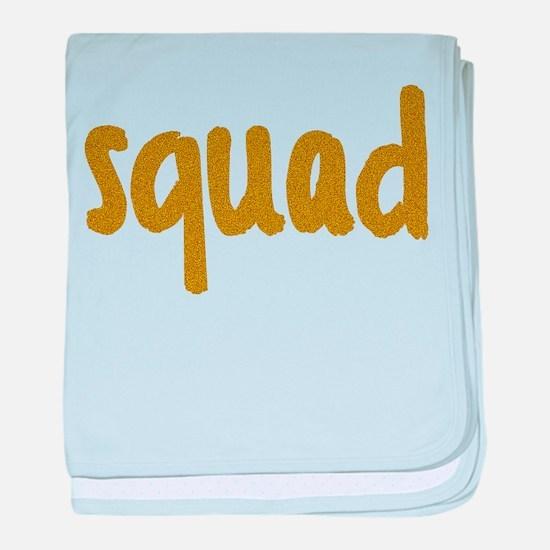 Glitter Squad Goals baby blanket