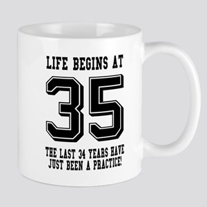 Life Begins At 35... 35th Birthday Mugs