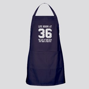 Life Begins At 36... 36th Birthday Apron (dark)