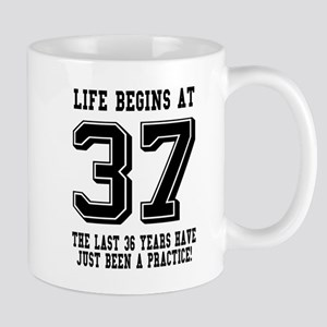 Life Begins At 37... 37th Birthday Mugs