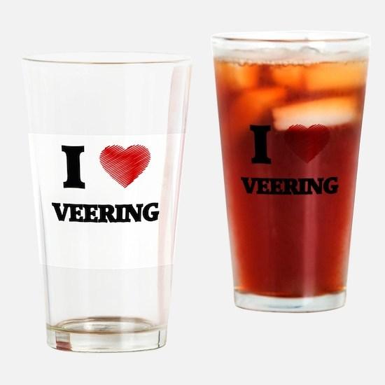 I love Veering Drinking Glass