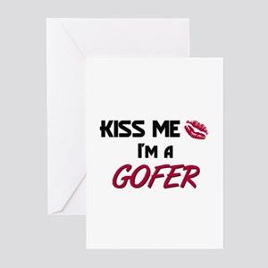 Kiss Me I'm a GOFER Greeting Cards (Pk of 10)