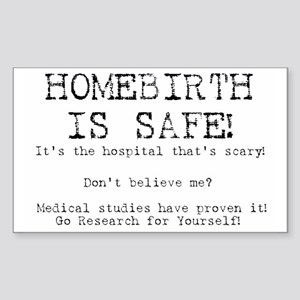 Homebirth is Safe Rectangle Sticker