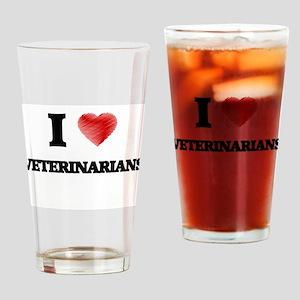 I love Veterinarians Drinking Glass