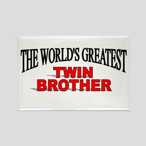 """""""The World's Greatest Twin Brother"""" Rectangle Magn"""