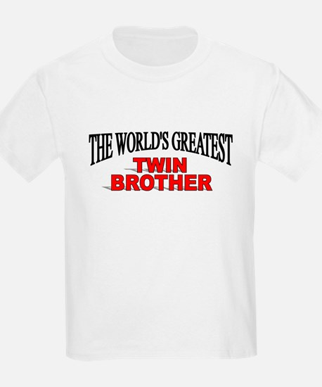 """The World's Greatest Twin Brother"" T-Shirt"