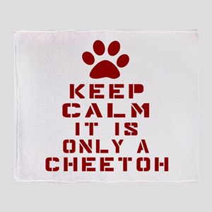 Keep Calm It Is Cheetoh Cat Throw Blanket