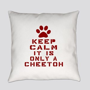 Keep Calm It Is Cheetoh Cat Everyday Pillow