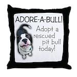 Adore-A-Bull! Pit Bull Throw Pillow