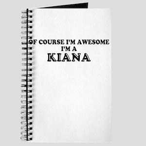 Of course I'm Awesome, Im KIANA Journal