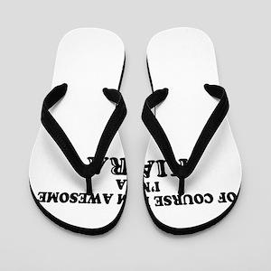 Of course I'm Awesome, Im KIARA Flip Flops