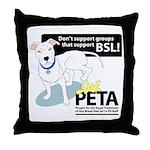 Pit Bull PETA BSL Throw Pillow