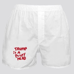 Trump is a poopy head Boxer Shorts