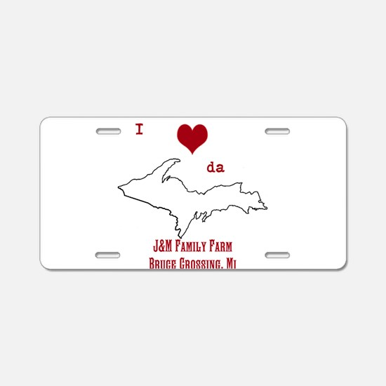 Yooper Love Aluminum License Plate