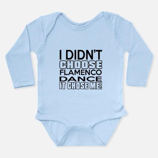 I Did Not Choose Flame Long Sleeve Infant Bodysuit