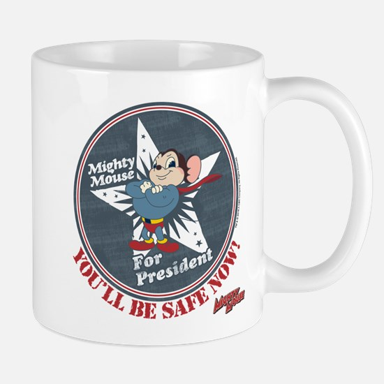 Mighty Mouse For President Mug