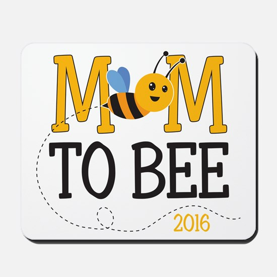 Mom to Bee Mousepad