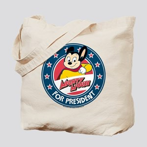 MIghty Mouse For President 2 Tote Bag