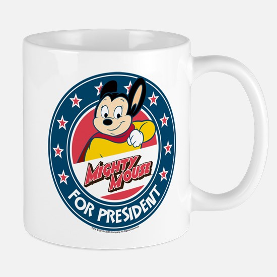 MIghty Mouse For President 2 Mug