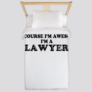 Of course I'm Awesome, Im LAWYER Twin Duvet