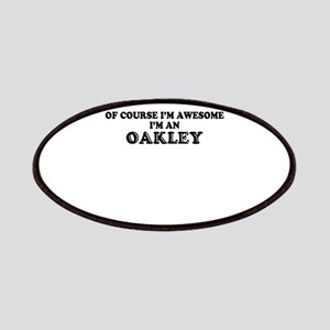 Of course I'm Awesome, Im OAKLEY Patch