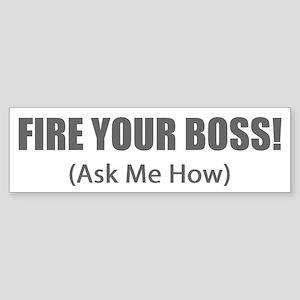 Fire Your Boss Bumper Sticker