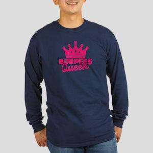 Burpees queen Long Sleeve Dark T-Shirt