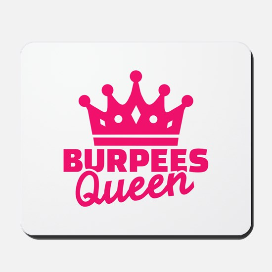 Burpees queen Mousepad