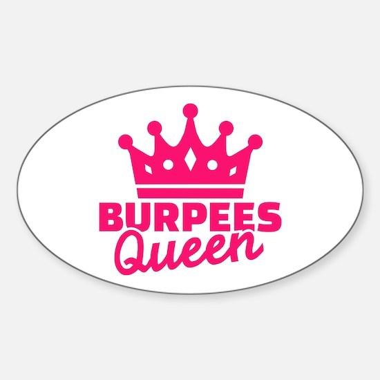 Burpees queen Sticker (Oval)