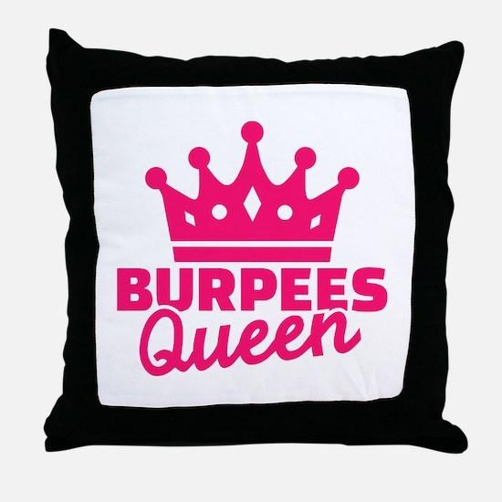 Burpees queen Throw Pillow
