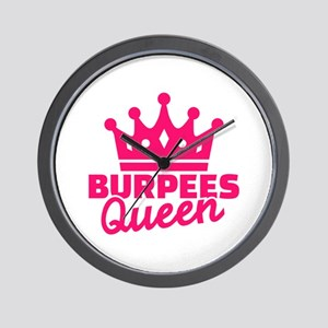 Burpees queen Wall Clock