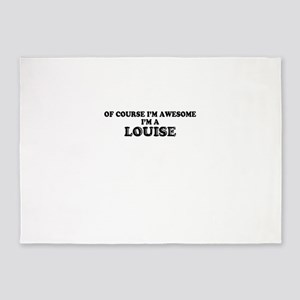 Of course I'm Awesome, Im LOUISE 5'x7'Area Rug