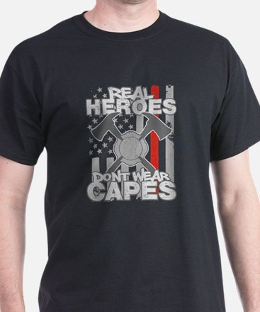 Firefighter Real Heroes Don't Wear Ca T-Shirt