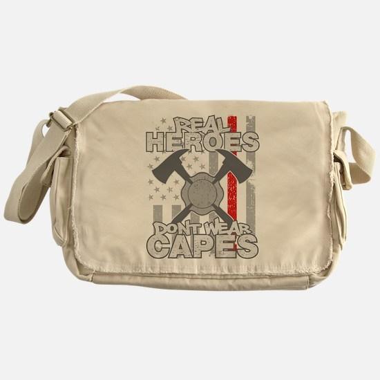 Firefighter Real Heroes Don't Wear C Messenger Bag