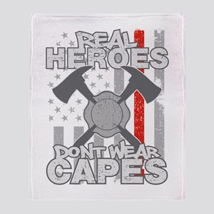 Firefighter Real Heroes Don't Wear C Throw Blanket