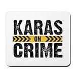 Karas On Crime Logo Mousepad