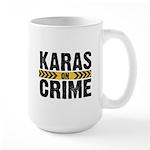 Karas On Crime Logo Mugs