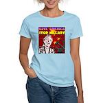 Stop Hillary! Women's Light T-Shirt