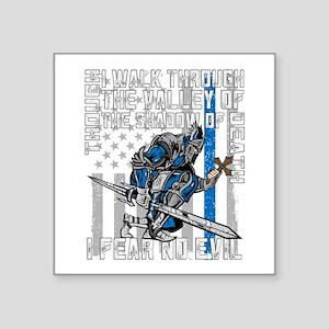 """I Fear No Evil Police Crusa Square Sticker 3"""" x 3"""""""