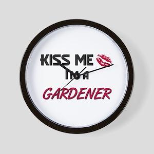 Kiss Me I'm a GARDENER Wall Clock