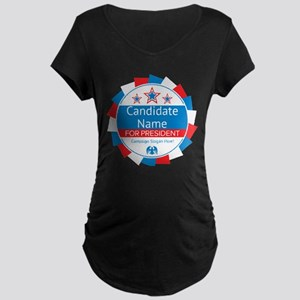 Candidate and Slogan Person Maternity Dark T-Shirt