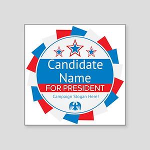 "Candidate and Slogan Person Square Sticker 3"" x 3"""
