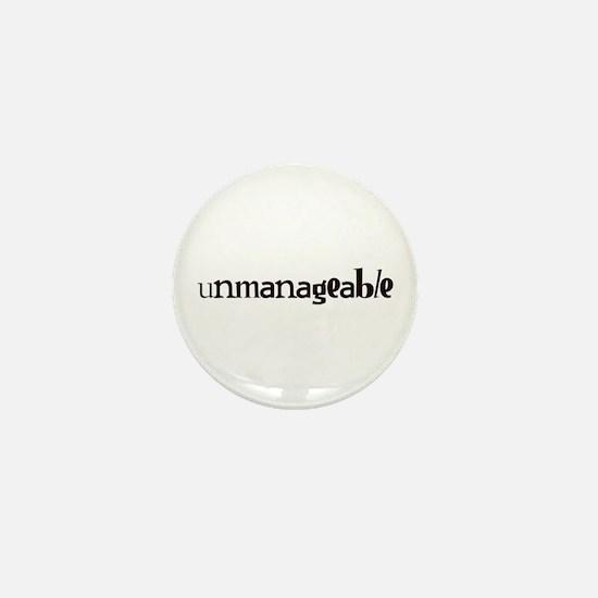 Unmanageable Mini Button